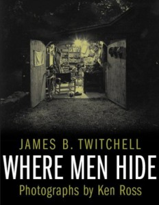 twitchell_where-men-hide